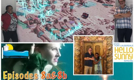 Episode 8b: Finding the Fancy in Fort Lauderdale