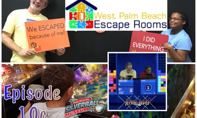 Episode 10c: Geek vs. Gamer in the Southeast Part 2 of 2