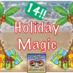 Next Adventure: Holiday Magic!!