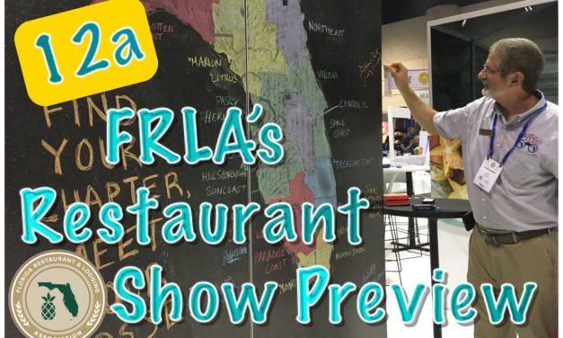 Episode 12a: FRLA's Restaurant Show Preview