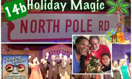 Episode 14b: Holiday Magic, Florida-Style