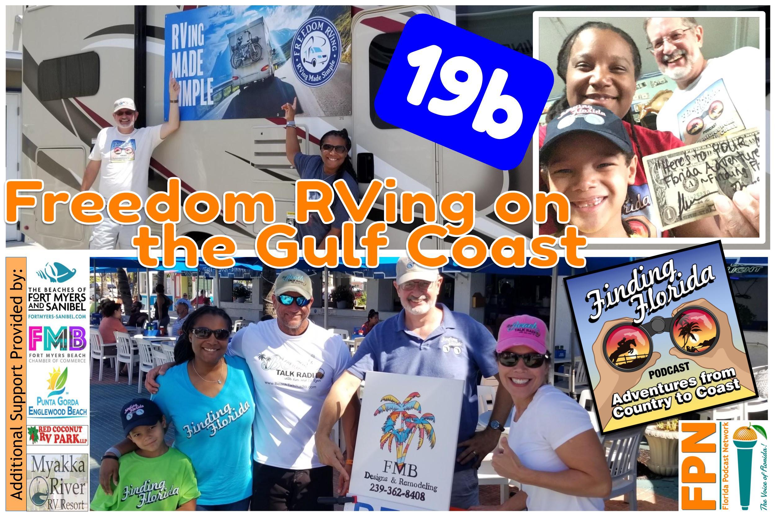 Freedom RVing,Myakka River RV Resort, Peace River Seafood, Beach Talk Radio,Edison and Ford Winter Estates,Red Coconut RV Park