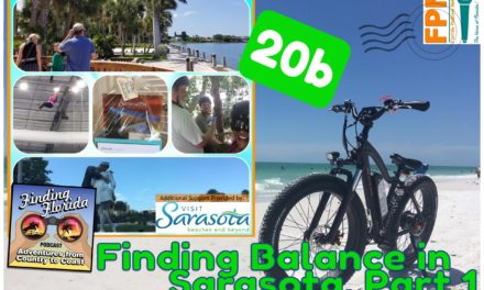 Episode 20b: Finding Balance in Sarasota, Part 1