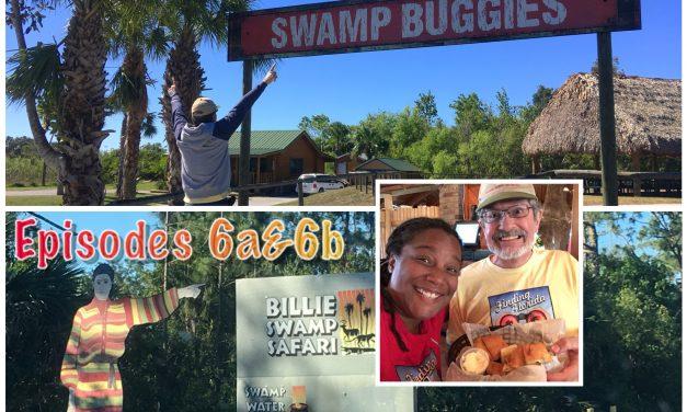 Episode 6b: Billie Swamp Safari Destination