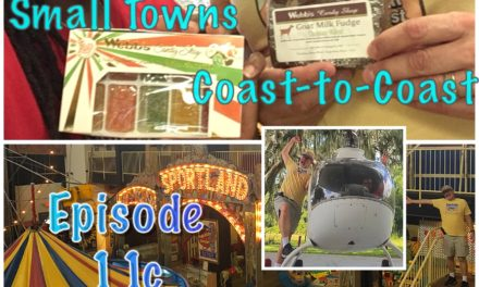 Episode 11c: Small Towns Coast-to-Coast Part 2 of 2