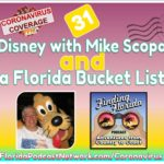 Episode 31: Reopening Disney with Mike Scopa and a Florida Bucket List