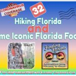 Episode 32: Hiking Florida and Some Iconic Florida Foods